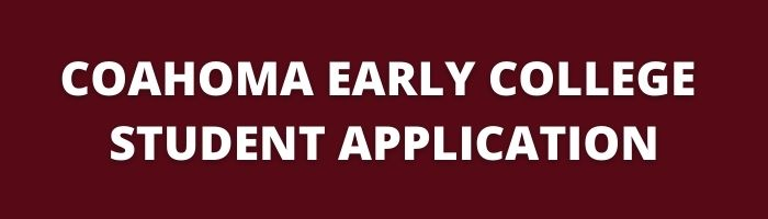 Coahoma Early College Student Application